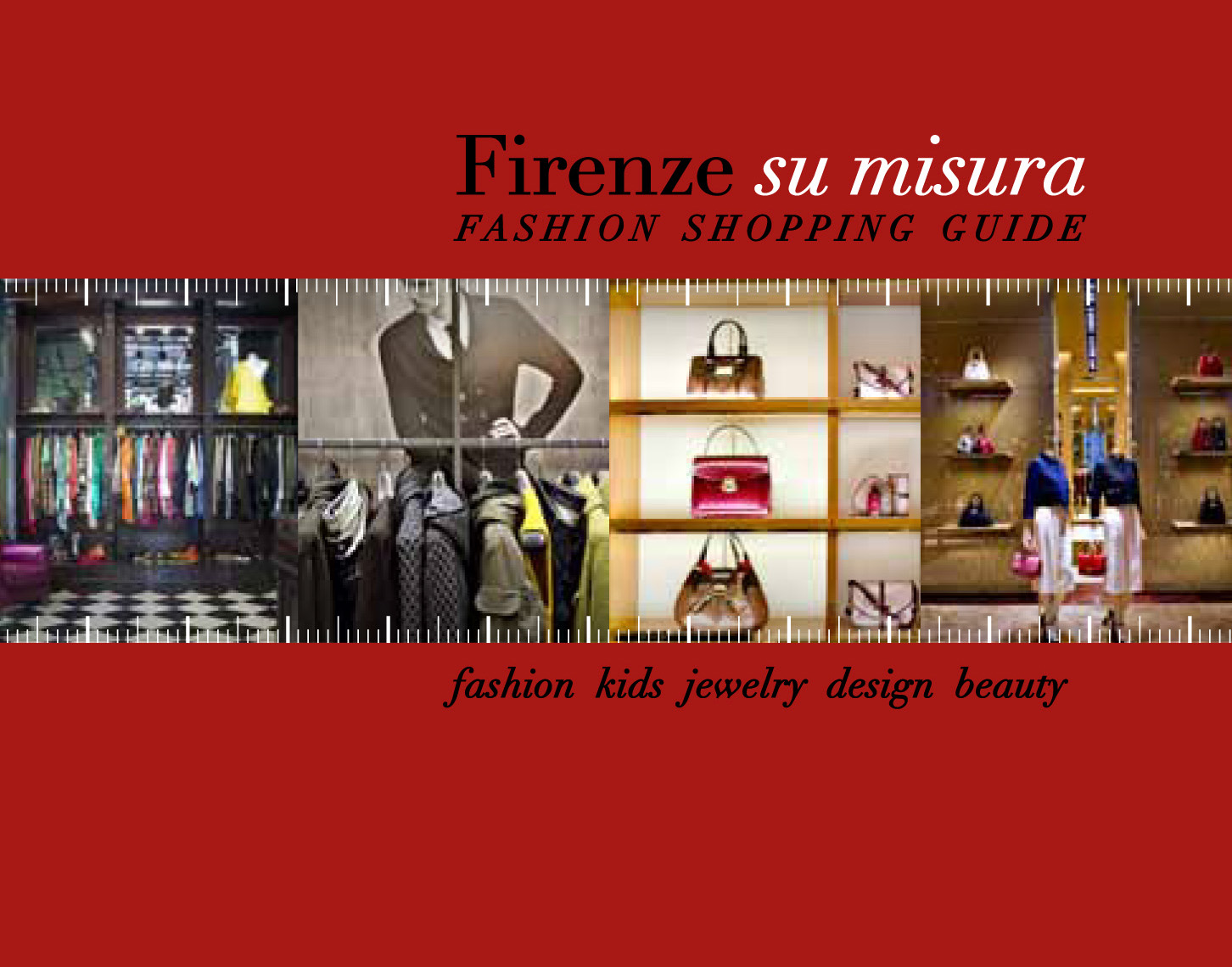 Firenze su misura - Fashion Shopping Guide