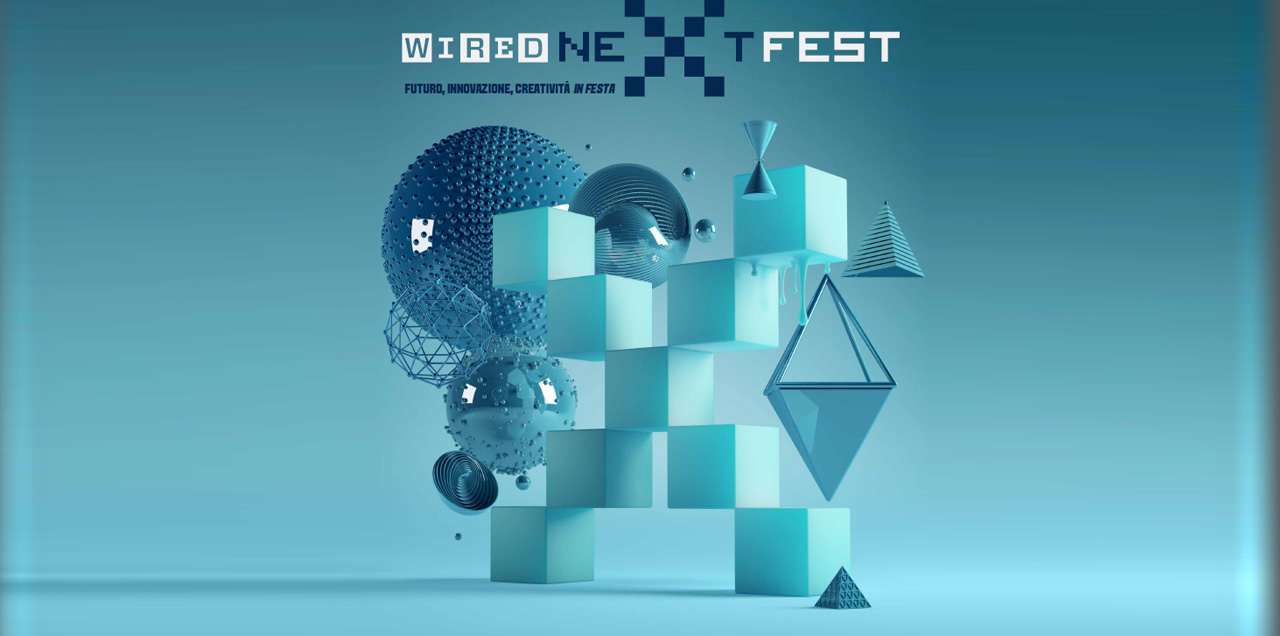 Wired Next Fest in Florence